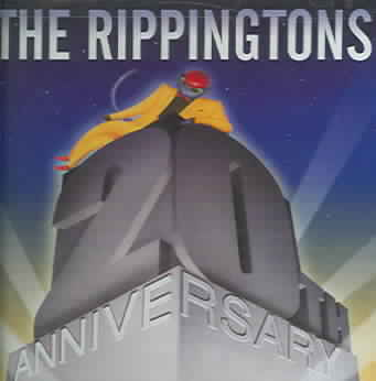 20TH ANNIVERSARY CELEBRATION BY RIPPINGTONS (CD)
