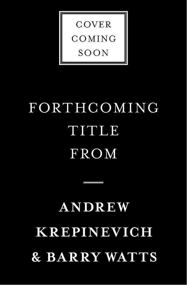 The Last Warrior By Krepinevich, Andrew F./ Watts, Barry D.