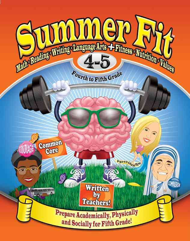 Summer Fit, Fourth to Fifth Grade By Terrill, Kelly