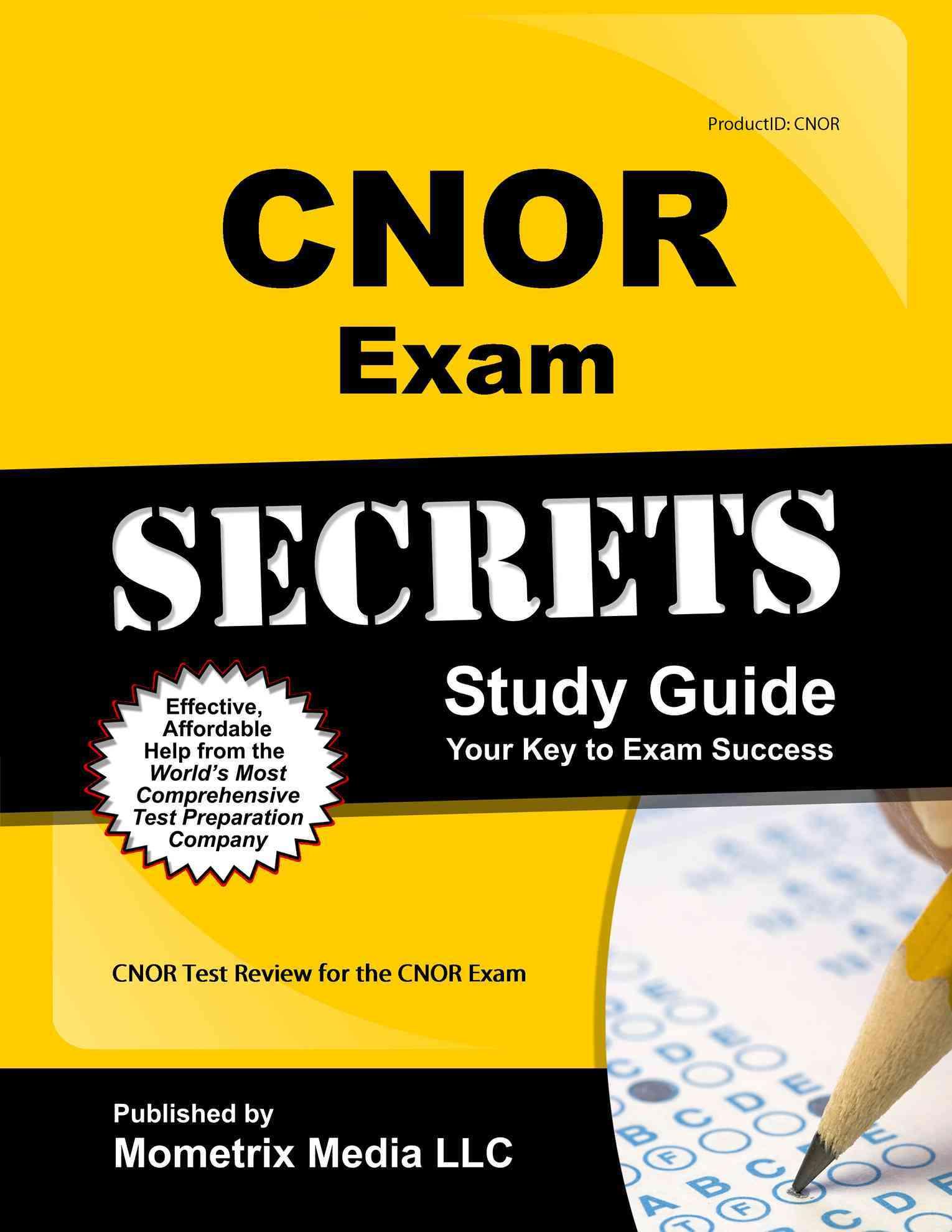Cnor Exam Secrets Study Guide By Cnor Exam Secrets (EDT) [Study Guide Edition]