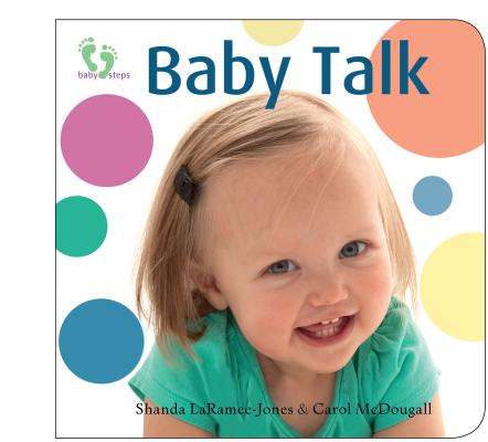 Baby Talk By McDougall, Carol/ Laramee-jones, Shanda